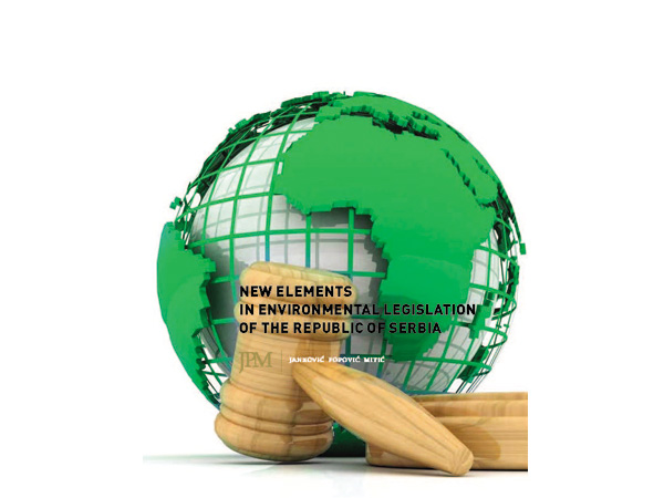 24 Mar New Elements in Environmental Legislation of the Republic of Serbia